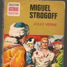 Tebeos: HISTORIA SELECCIÓN. MIGUEL STROGOFF. JULIO VERNE. Nº 2 .BRUGUERA, 9ª EDC. 1974.(Z/5). Lote 277557833