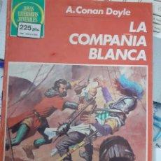 Tebeos: JOYAS LITERARIAS JUVENILES- Nº 269 -LA COMPAÑÍA BLANCA-ULT. COLEC-1983-M.QUESADA-DIFÍCIL-BUENO-5281. Lote 277589733