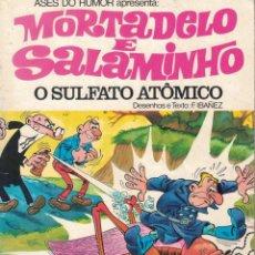 Tebeos: MORTADELO & SALAMINHO - O SULFATO ATÔMICO. Lote 277618348