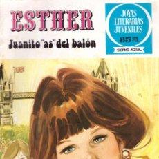 Tebeos: COMIC JOYAS LITERARIAS JUVENILES SERIE AZUL, Nº 42: ESTHER. JUANITO AS DEL BALON - BRUGUERA, 1979. Lote 277644993