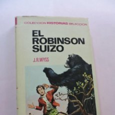 Tebeos: EL ROBINSON SUIZO. WYSS, J.R. COLECCIÓN HISTORIAS SELECCIÓN BRUGUERA 2ª ED. 1970. Lote 277678098