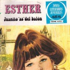 Tebeos: COMIC JOYAS LITERARIAS JUVENILES SERIE AZUL, Nº 42: ESTHER. JUANITO AS DEL BALON - BRUGUERA, 1979. Lote 277728313