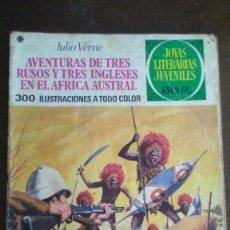 Tebeos: AVENTURAS DE TRES RUSOS Y TRES INGLESES EN EL AFRICA AUSTRAL - JOYAS LITERARIAS JUVENILES. Lote 278169303