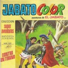 Tebeos: JABATO COLOR. 1ª ÉPOCA. Nº 160. CONTRA UN TIRANO. 8 PESETAS. Lote 279355643
