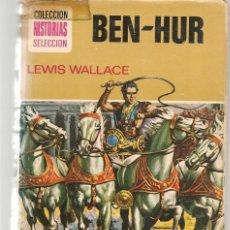 Tebeos: HISTORIA SELECCIÓN. CLÁSICO JUVENILES. Nº 5. BEN - HUR. LEWIS WALLACE. 6ª EDC. 1974.(Z/5). Lote 279406628