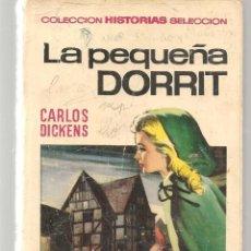 Tebeos: HISTORIA SELECCIÓN. CLÁSICO JUVENILES. Nº 19. LA PEQUEÑA DORRIT. CARLOS DICKENS. 1ª EDC. 1967.(Z/5). Lote 279407508