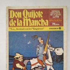 Tebeos: DON QUIJOTE DE LA MANCHA Nº 6 LA AVENTURA CON LOS YANGÜESES SERIE TV BRUGUERA 1979 RV. Lote 279552513