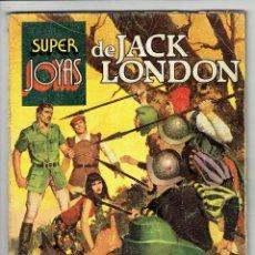 Tebeos: SUPER JOYAS - JACK LONDON Nº 48- LA LLAMADA DE LA SELVA, ETC... BRUGUERA 1ª EDICIÓN 1982. Lote 283211568
