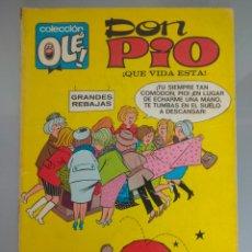 Tebeos: OLE DON PIO N°6 ¡QUE VIDA ESTA! BRUGUERA 1971 1°EDICION COMPLETO 40 PAGINAS. Lote 283820758