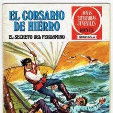 Tebeos: JOYAS LITERARIAS JUVENILES - EL CORSARIO DE HIERRO Nº 15 - EL SECRETO DEL PERGAMINO - BRUGUERA 1977. Lote 283891358
