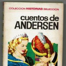 Tebeos: CUENTOS DE ANDERSEN / COLECCIÓN HISTORIA SELECCIÓN / BRUGUERA. Lote 284028598