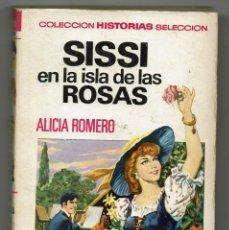 Tebeos: SISSI EN LA ISLA DE LAS ROSAS / ALICIA ROMERO / VICENTE ROSO / EMILIO GIRALT. Lote 284102603