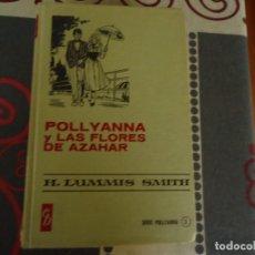 Tebeos: POLLYANNA Y LAS FLORES DE AZAHAR. Lote 284763733