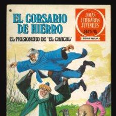 Tebeos: JOYAS LITERARIAS JUVENILES (SERIE ROJA) - EL CORSARIO DE HIERRO - BRUGUERA / NÚMERO 47. Lote 285343453