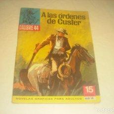 Tebeos: CALIBRE 44 N. 14 . LAS ORDENES DE CUSTER . 1976.. Lote 286623578