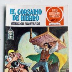 Tebeos: EL CORSARIO DE HIERRO Nº 12 AMBICIÓN FRUSTRADA, JOYAS LITERARIAS JUVENILES SERIE ROJA, BRUGUERA 1977. Lote 286760063