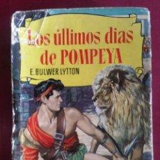 Tebeos: LOS ÚLTIMOS DE POMPEYA. 1 ª EDICIÓN 1959.. Lote 286845123