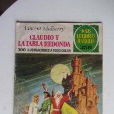 Livros de Banda Desenhada: JOYAS LITERARIAS JUVENILES Nº 54: CLAUDIO Y LA TABLA REDONDA BRUGUERA 1978 ARX98. Lote 287114923