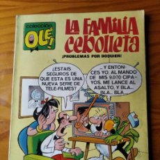BDs: LA FAMILIA CEBOLLETA - COLECCION OLE Nº 4 - 1ª EDICIÓN.. Lote 287212203