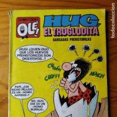 BDs: HUG EL TROGLODITA - COLECCION OLE Nº 32 - 1ª EDICIÓN.. Lote 287212498