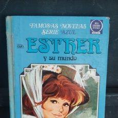 Tebeos: FAMOSAS NOVELAS SERIE AZUL CON ESTHER Y SU MUNDO NUMERO 4. Lote 287260468
