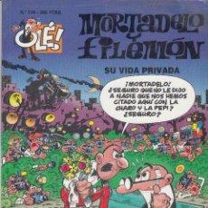 Tebeos: OLE - EDICIONES B - MORTADELO Y FILEMON - Nº 139 SU VIDA PRIVADA #. Lote 287481908