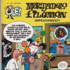 Livros de Banda Desenhada: OLE - EDICIONES B - MORTADELO Y FILEMON - Nº 150 IMPEACHMENT. #. Lote 287482788