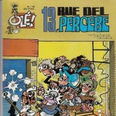 Tebeos: OLE - EDICIONES B - 13 RUE DEL PERCEBE- Nº 40 #. Lote 287483213