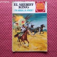 Tebeos: EL SHERIFF KING ¡TIA ABIGAIL AL ATAQUE! GRANDES AVENTURAS JUVENILES. Lote 287561298