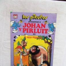 Tebeos: LOS PITUFOS PRESENTAN JOHAN Y PIRLUIT EN EL AGUA PRODIGIOSA Nº 19 COLECCION OLE. Lote 288203778