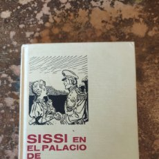 Tebeos: COLECCIÓN HISTORIAS SELECCIÓN N° 11: SISSI EN EL PALACIO DE LAS HADAS (MARCEL D'ISARD) (BRUGUERA). Lote 288206363