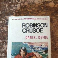 Tebeos: COLECCIÓN HISTORIAS SELECCIÓN N° 9: ROBINSON CRUSOE (DANIEL DEFOE) (BRUGUERA). Lote 288206578