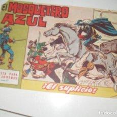 Tebeos: EL MOSQUETERO AZUL 17(DE 26).ORIGINAL.EDITORIAL BRUGUERA,AÑO 1962.. Lote 288315593