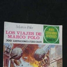Tebeos: 1 EDICION JOYAS LITERARIAS JUVENILES, EDITORIAL BRUGUERA, NUMERO 166 LOS VIAJES DE MARCO POLO. Lote 288364458