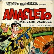 Tebeos: ANACLETO - EL MALVADO VAZQUEZ - COL. ALEGRES HISTORIETAS Nº 9 - BRUGUERA 1971 1ª EDICION, TAPA DURA. Lote 288364993