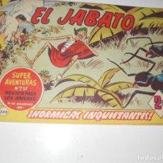 Tebeos: EL JABATO 249.ORIGINAL.EDITORIAL BRUGUERA,AÑO 1958.. Lote 288374203