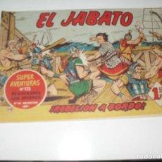 Tebeos: EL JABATO 39.PRIMEROS NUMEROS.ORIGINAL.EDITORIAL BRUGUERA,AÑO 1958.. Lote 288456193