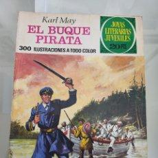 Tebeos: JOYAS LITERARIAS EL BUQUE PIRATA 138 AÑO 1975. Lote 288963723