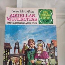 Tebeos: JOYAS LITERARIAS AQUELLAS MUJERCITAS 123 AÑO 1975. Lote 288985978