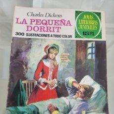 Tebeos: JOYAS LITERARIAS LA PEQUEÑA DORRIT 115 AÑO 1974. Lote 288987608