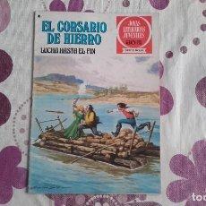 Tebeos: EL CORSARIO DE HIERRO 45. LUCHA HASTA EL FIN. JOYAS LITERARIAS JUVENILES SERIE ROJA. Lote 289006603