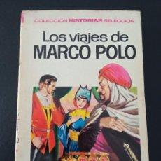 Tebeos: LOS VIAJES DE MARCO POLO, COLECCION HUSTORIAS SELECCION SERIE HISTORIA Y BIOGRAFIA Nº 3, 1ª EDICION. Lote 289201628