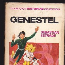 Tebeos: HISTORIAS SELECCIÓN. SERIE: CIENCIA FICCIÓN. Nº 2. GENESTEL. SEBASTIAN ESTRADE. BRUGUERA 1971. Lote 289212418
