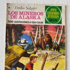 Tebeos: LOS MINEROS DE ALASKA - JOYAS LITERARIAS #137 1ª EDICIÓN - BRUGUERA 1978. Lote 289235058