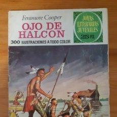 Tebeos: JOYAS LITERARIAS JUVENILES Nº46. OJO DE HALCON. FENIMORE COOPER. Lote 289259408