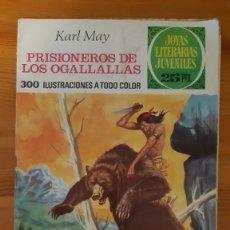 Tebeos: JOYAS LITERARIAS JUVENILES Nº163. PRISIONEROS DE LOS OGALLALLAS - KARL MAY. Lote 289259913