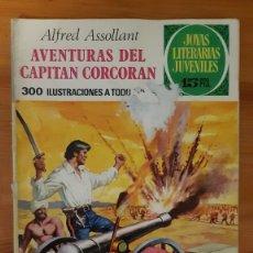 Tebeos: JOYAS LITERARIAS JUVENILES Nº80. AVENTURAS DEL CAPITAN CORCORAN - ALFRED ASSOLLANT. Lote 289261793