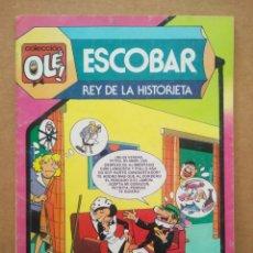 Tebeos: COLECCIÓN OLÉ N°297: ESCOBAR, REY DE LA HISTORIETA (BRUGUERA, 1985). CON CARPANTA Y PETRA.. Lote 289288113