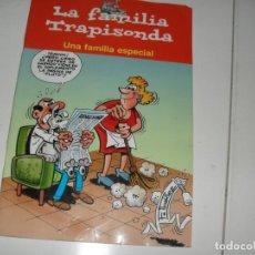 Tebeos: FRANCISCO IBAÑEZ Y OLE:LA FAMILIA TRAPISONDA.EDICIONES B,AÑO 2001.. Lote 289400533