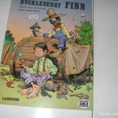 Tebeos: HUCKLEBARRY FINN.EDICIONES LAROUSSE,AÑO 1982.. Lote 289409628